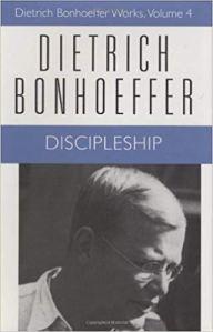 Bonhoeffer - Discipleship